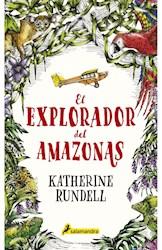 Libro El Explorador Del Amazonas