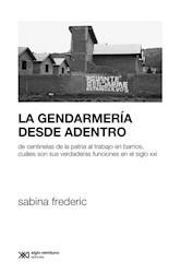 Libro La Gendarmeria Desde Adentro