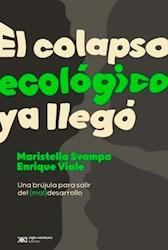 Papel Colapso Ecologico Ya Llego, El