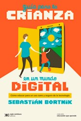 Libro Guia Para La Crianza En Un Mundo Digital