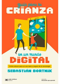 Papel Guia Para La Crianza En Un Mundo Digital
