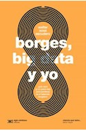 Papel BORGES BIG DATA Y YO (COLECCION CIENCIA QUE LADRA) [SERIE MAYOR]