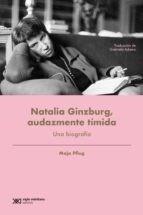 Libro Natalia Ginzburg , Audazmente Timida