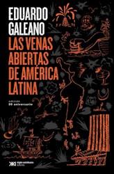 Las Venas Abiertas De America Latina  Edicion 50 Aniversario