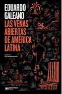Papel VENAS ABIERTAS DE AMERICA LATINA (COLECCION BIBLIOTECA EDUARDO GALEANO) [EDICION 50 ANIVERSARIO]