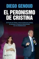 Libro El Peronismo De Cristina