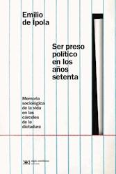 Libro Ser Preso Politico En Los Años Setenta