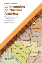 Libro La Invencion De Nuestra America