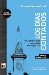 Libro Los Dias Contados .Una Cronologa Argentina Del Siglo Xix