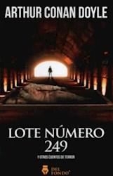Libro Lote Nro. 249 Y Otros Cuentos De Terror