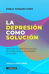 Libro La Depresion Como Solucion