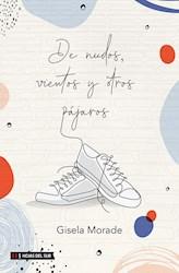 Libro De Nudos, Vientos Y Otros Pajaros