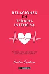 Libro Relaciones En Terapia Intensiva