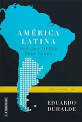 Libro America Latina  ,Por Una Tierra Para Todos                       ?