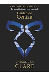 Papel CAZADORES DE SOMBRAS 2 CIUDAD DE CENIZA (BOLSILLO)