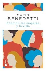 Libro El Amor , Las Mujeres Y La Vida