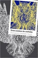Libro Tres Noches De Corbata