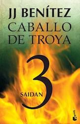 Libro Saidan ( Libro 3 De Caballo De Troya )