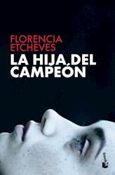 Libro La Hija Del Campeon