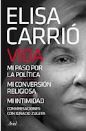 Papel VIDA MI PASO POR LA POLITICA MI CONVERSION RELIGIOSA MI INTIMIDAD