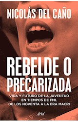 Papel REBELDE O PRECARIZADA
