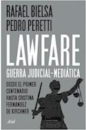 Papel LAWFARE GUERRA JUDICIAL MEDIATICA DESDE EL PRIMER CENTENARIO HASTA CRISTINA FERNANDEZ DE KIRCHNER