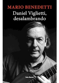 Papel Daniel Viglietti, Desalambrando