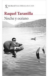 Papel NOCHE Y OCEANO (COLECCION BIBLIOTECA BREVE) [PREMIO BIBLIOTECA BREVE 2020]
