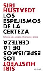 Papel Espejismos De La Certeza, Los