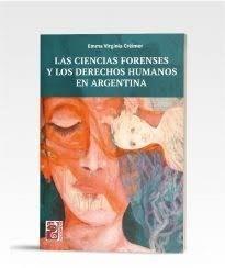 Libro Las Ciencias Forenses Y Los Derechos Humanos En Argentina