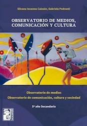 Libro Observatorio De Medios , Comunicacion Y Cultura