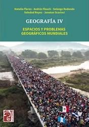 Papel Geografia Iv Espacios Y Problemas Geograficos Mundiales