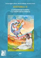 Papel Historia Ii La Modernidad Europea Y La Irrupcion En America