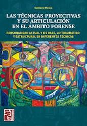 Libro Las Tecnicas Proyectivas Y Su Articulacion En El Ambito Forense