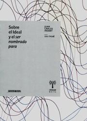 Libro Sobre El Ideal Y El Ser Nombrado Para