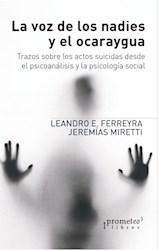 Libro La Voz De Los Nadies Y El Ocaraygua