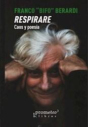 Libro Respirare Caos Y Poesia