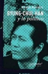 Libro Byung-Chul Han Y Lo Politico