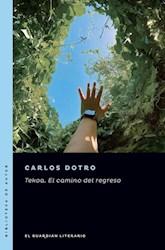 Libro Tekoa. El Camino Del Regreso