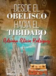 Libro Desde El Obelisco Hacia El Tibidabo