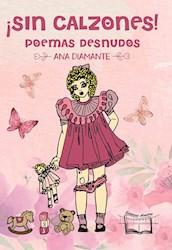 Libro Sin Calzones, Poemas Desnudos