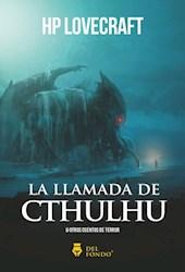 Libro La Llamada Del Cthulhu , Y Otros Cuentos De Terror