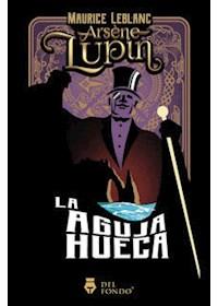 Papel Arsene Lupin Y La Aguja Hueca