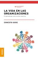 Papel VIDA EN LAS ORGANIZACIONES EL APRENDIZAJE COMO ACCION COLECTIVA (COLECCION MANAGEMENT)