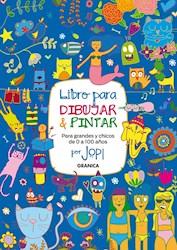 Libro Libro Para Dibujar Y Pintar Para Grandes Y Chicos De 0 A 100 Años