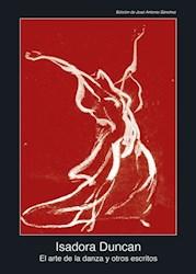 Libro El Arte De La Danza Y Otros Escritos