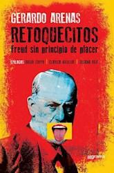 Libro Retoquesitos . Freud Sin Principio De Placer