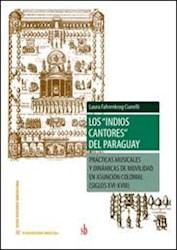 Libro Los ' Indios Cantores ' Del Paraguay
