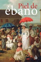 Libro Piel De Ebano