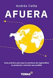 Libro Afuera .Guia Practica Para Que La Aventura De Regionalizar Tu Producto